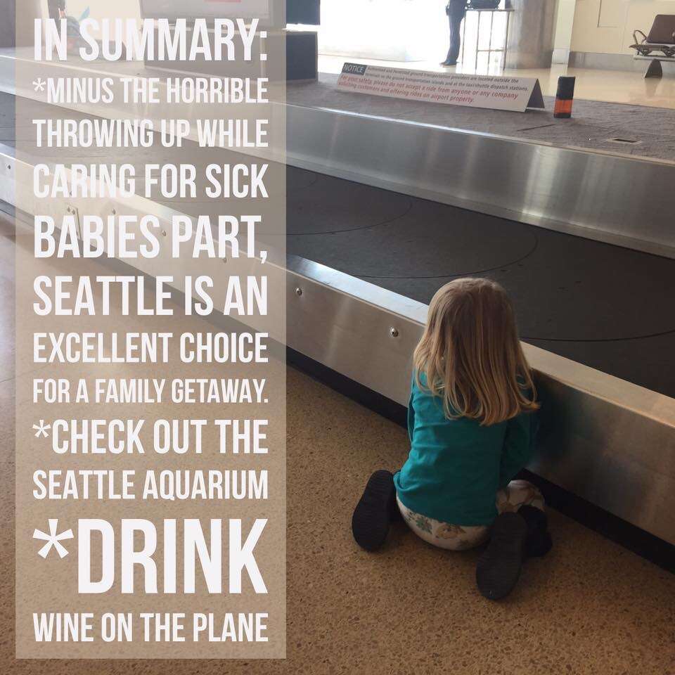 Summary slide of Two In Tow's Seattle adventure, including advice that drinking wine on the plane is a must while entertaining small children.